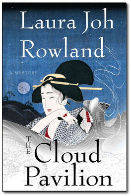 Cover: The Cloud Pavilion by Laura Joh Rowland